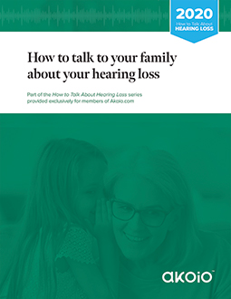 How to talk about hearing loss with your family