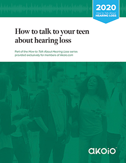 How to talk about hearing loss with your teen
