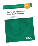 Rotated image of How to talk to your parent about their hearing loss 2021 hearing guide