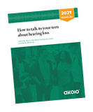 Rotated cover of How to talk to your teen about hearing loss 2021
